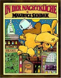 In der Nachtkuche / Maurice Sendak ; deutsch von Hans Manz