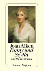 Fanny und Scylla oder die zweite Frau