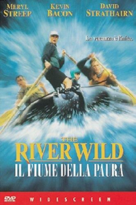 The river wild [VIDEOREGISTRAZIONE]