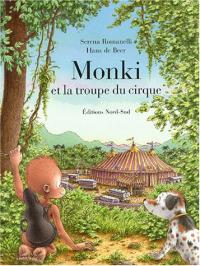 Monki et la troupe du cirque