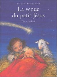 La venue du petit Jesus