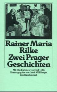 Zwei Prager Geschichten und Ein Prager Kunstler