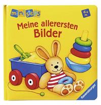 Meine allerersten Bilder / [illustrationen: Monika Neubacher-Fesser und Klaus Bliesener