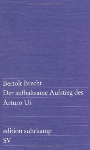 Der aufhaltsame aufstieg des Arturo Ui