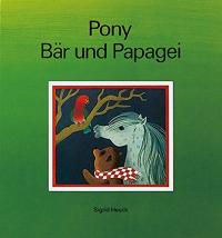 Pony Bär und Papagei