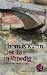 Der Tod in Venedig und andere Erzahlungen