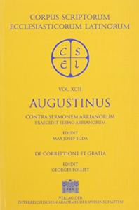 Contra sermonem Arrianorum praecedit Sermo Arrianorum