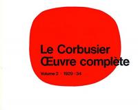 Oeuvre complete : \en 8 volumes! / Le Corbusier. 2: 1929-1934