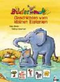 Geschichten vom kleinen Elefanten