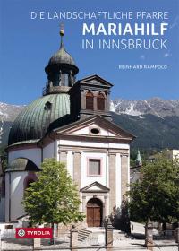 Die landschaftliche Pfarre Mariahilf in Innsbruck