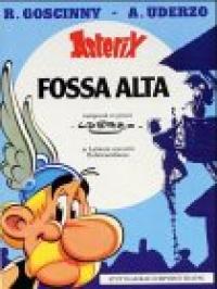 Asterix fossa alta : novum periculum Asterigis / composuit et pinxit Uderzo ; in latinum convertit Rubricastellanus