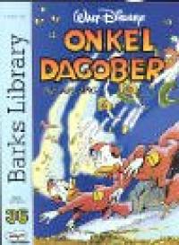 Onkel Dagobert / Walt Disney ; von Carl Barks