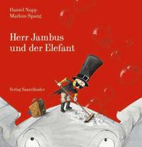 Herr Jambus und der Elefant