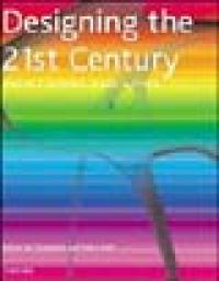 El diseno del siglo 21. / editado por Charlotte y Peter Fiell