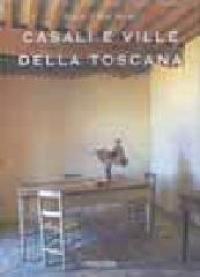 Las casas romanticas de la Toscana