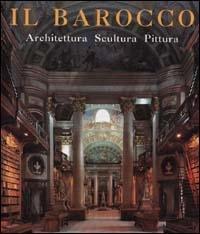 L' ARTE barocca: Architettura - Scultura - Pittura