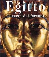 Egitto la terra dei faraoni