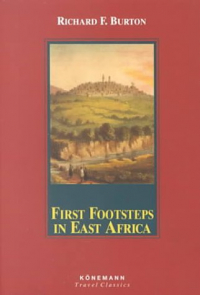First footsteps in east Africa or An exloration [i.e. exploration] of Harar