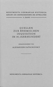 Quellen zur Bohmischen Inquisition im 14. Jahrhundert