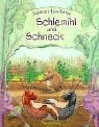 Schlemihl und Schneck