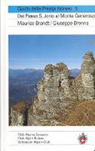 Guida delle Prealpi ticinesi - vol. 5 Dal Passo S. Jorio al Monte Generoso