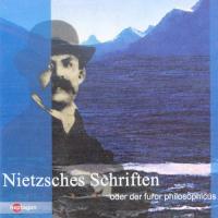 Nietzsches Schriften, oder der furor philosophicus