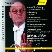 A. Schömberg, A. Berg, A. Webern, E. Steuermann, M. Gielen [Audioregistrazione]