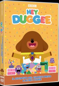 Hey Duggee. Il distintivo del Guarisci Presto e altre 9 storie