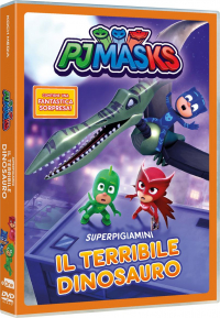 Pjmasks Superpigiamini. Il terribile dinosauro