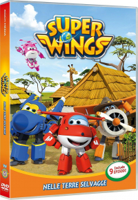 Super Wings. 4, Nelle terre selvagge