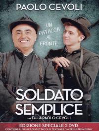 Soldato semplice [DVD] : un patacca al fronte / un film di Paolo Cevoli ; [con] Paolo Cevoli