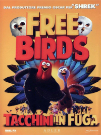 Free birds [DVD] : tacchini in fuga / [diretto da Jimmy Hayward]
