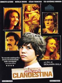 Infanzia clandestina / un film di Benjamín Avila ; sceneggiatura Marcelo Müller ; scritto da Benjamín Avila