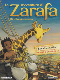 Le avventure di Zarafa giraffa giramondo