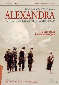 Alexandra [DVD] / un film di Aleksandr Sokurov