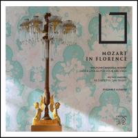 Mozart in Florence [Audioregistrazione]