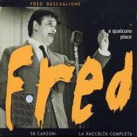 A qualcuno piace Fred [Audioregistrazione]