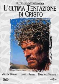 L'ultima tentazione di Cristo [DVD] / un film di Martin Scorsese ; screenplay by Paul Schrader ; based on the novel by Nikos Kazantzakis ; music by Peter Gabriel