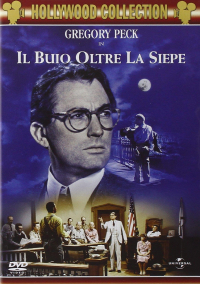 Il buio oltre la siepe [DVD] / directed by Robert Mulligan ; screenplay by Horton Foote based upon Harper Lee's novel To kill a mockingbird ; music by Elmer Bernstein