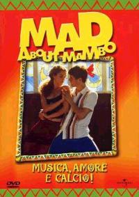 Mad about mambo [Videoregistrazione]