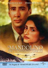 Il mandolino del capitano Corelli [Videoregistrazione] / directed by John Madden ; screenplay by Shawn Slovo