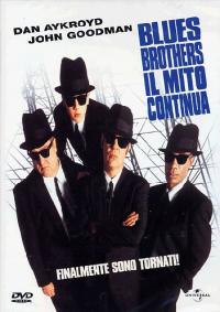 Blues Brothers 2000 : [il mito continua] / regia di John Landis