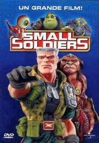 Small soldiers [VIDEOREGISTRAZIONE]