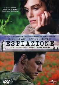 Espiazione / un film di Joe Wright ; screenplay by Christopher Hampton ; based on the novel by Ian McEwan ; music by Dario Marianelli