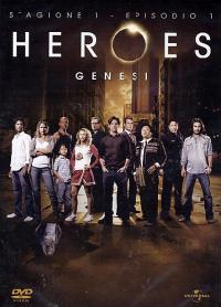 Heroes [VIDEOREGISTRAZIONE]. Genesi. Episodio 1