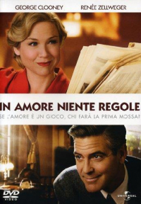 In amore niente regole [DVD] / directed by George Clooney ; music by Randy Newman