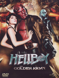 Hellboy. The golden army / directed by Guillermo Del Toro ; based upon the Dark horse comic book created by Mike Mignola ; music by Danny Elfman