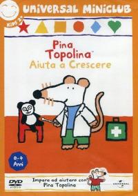 Pina Topolina aiuta a crescere