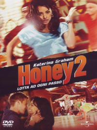 Honey 2 [VIDEOREGISTRAZIONE]
