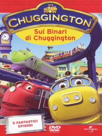 Chuggington. 1: Sui binari di Chuggington
